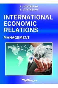 International Economic Relations. Management: Textbook. / Lytvynenko L., Lytvynenko S.